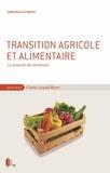 Henri Rouillé d'Orfeuil - Transition agricole et alimentaire - La revanche des territoires.