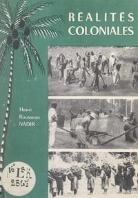 Henri Rousseau Nadir - Réalités coloniales.