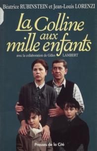 Henri Rubinstein et  Lorenzi - La colline aux mille enfants.