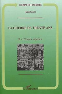 La guerre de Trente Ans - Tome 2, LEmpire supplicié.pdf