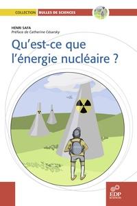 Henri Safa - Qu'est-ce que l'énergie nucléaire ?.
