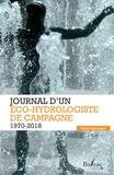 Henri Salvayre - Journal d'un éco-hydrologiste de campagne - 1970-2018.