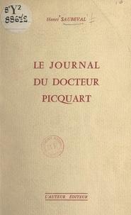 Henri Saubeval et Henri Balmelle - Le journal du docteur Picquart.