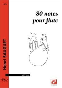 Henri Sauguet - 80 notes pour flûte - partition pour flûte solo.