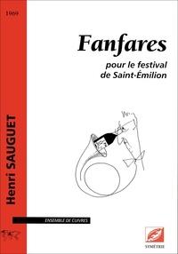 Henri Sauguet et Bruno Berenguer - Fanfares - pour le festival de Saint-Émilion.