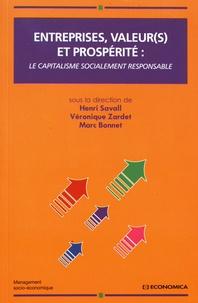 Henri Savall et Véronique Zardet - Entreprises, valeur(s) et prospérité : le capitalisme socialement responsable.