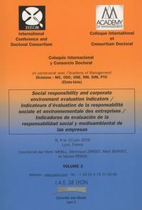 Henri Savall et Véronique Zardet - Indicateurs d'évaluation de la responsabilité sociale et environnementale des entreprises - 2 volumes.