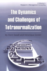 Henri Savall - The Dynamics and Challenges of Tetranormalization.
