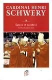 Henri Schwery - Saints et sainteté - Les saints parmi nous.