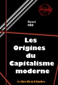 Henri Sée - Les origines du capitalisme moderne - édition intégrale.