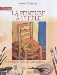 Henri Senarmont - Débuter la Peinture à l'huile.