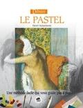 Henri Senarmont - Débuter le pastel.