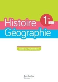 Henri Simonneau et Michaël Navarro - Histoire-Géographie 1re - Livre du professeur.