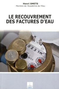 Henri Smets - Le recouvrement des factures d'eau.