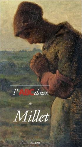 Henri Soldani et Geneviève Lacambre - L'ABCdaire de Millet.