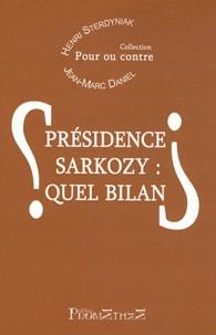 Henri Sterdyniak et Jean-Marc Daniel - Présidence Sarkozy : quel bilan ?.