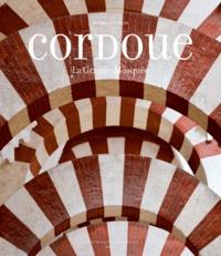 Ebooks gratuits et téléchargements de magazines Cordoue  - La Grande Mosquée et l'Espagne mozarabe 9782330008147 ePub iBook PDB in French