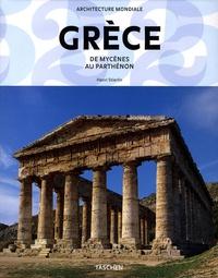 Henri Stierlin - Grèce - De Mycènes au Parthenon.