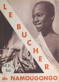 Henri Streicher - Le bûcher de Namougongo.