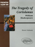 Henri Suhamy - The Tragedy of Coriolanus de William Shakespeare.