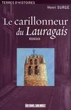 Henri Surge - Le carillonneur du Lauragais.