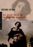 Henri Suso - Le petit livre de la sagesse éternelle.