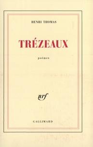Henri Thomas - Trézeaux.