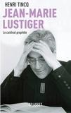 Henri Tincq - Jean-Marie Lustiger.