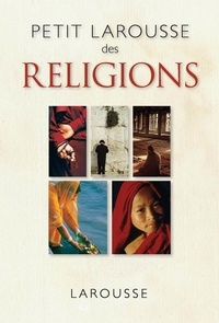 Henri Tincq - Petit larousse des religions.