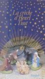 Henri Tisot - La crèche d'Henri Tisot.