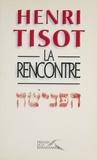 Henri Tisot - La rencontre.