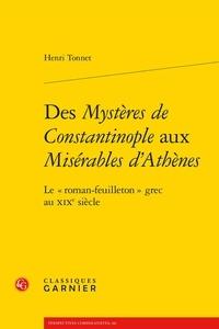 Des Mystères de Constantinople aux Misérables dAthènes - Le roman-feuilleton grec au XIXe siècle.pdf