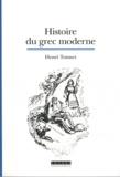 Henri Tonnet - Histoire du grec moderne - La fondation d'une langue.