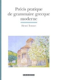 Henri Tonnet - Précis pratique de grammaire grecque moderne.