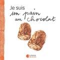 Henri Trézetroy et Delphine Bodet - Je suis un pain au chocolat - Petite introduction à l'économie.