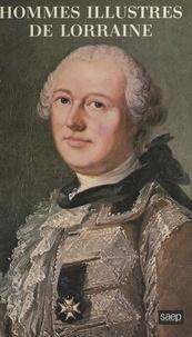 Henri Tribout de Morembert - Hommes illustres de Lorraine.