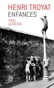 Henri Troyat - Enfances - Viou ; Aliocha.