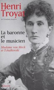 La baronne et le musicien - Madame von Meck et Tchaïkovski.pdf