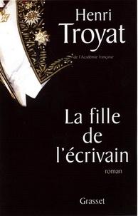 Henri Troyat - La fille de l'écrivain.