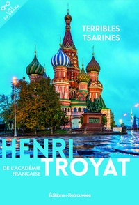 Henri Troyat - Terribles Tsarines.