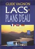 Henri Vagnon - LACS ET PLANS D'EAU SUD-EST DE LA FRANCE..