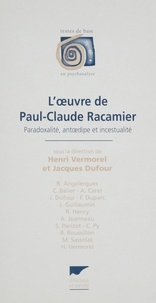 Henri Vermorel et Jacques Dufour - L'oeuvre de Paul-Claude Racamier.