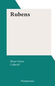 Henri Verne et  Collectif - Rubens.