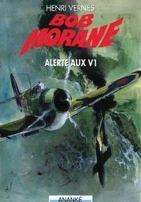 Henri Vernes - Bob Morane - Alerte aux V1.