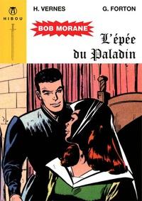 Henri Vernes - Bob Morane  : L'épée du paladin.