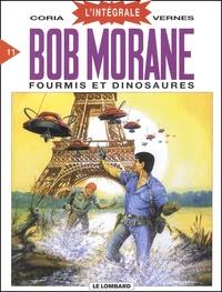 Henri Vernes et  Coria - Bob Morane l'Intégrale Tome 11 : Fourmis et Dinosaures.