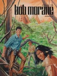 Henri Vernes et  Coria - Bob Morane l'Intégrale Tome 17 : Les dents du tigre (Partie 1) ; Les dents du tigre (Partie 2) ; El Matador ; Sur la piste de Fawcett.
