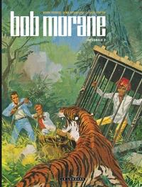 Henri Vernes et Dino Attanasio - Bob Morane l'Intégrale Tome 2 : Bob Morane et les tours de cristal ; Bob Morane et le collier de Civa ; Bob Morane, la piste de l'ivoire.