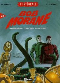 Henri Vernes et Gérald Forton - Bob Morane l'Intégrale Tome 24 : La vallée des crotales ; L'épée du paladin ; La rivière des perles.