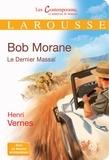 Henri Vernes - Bob Morane  : Le dernier Massaï.